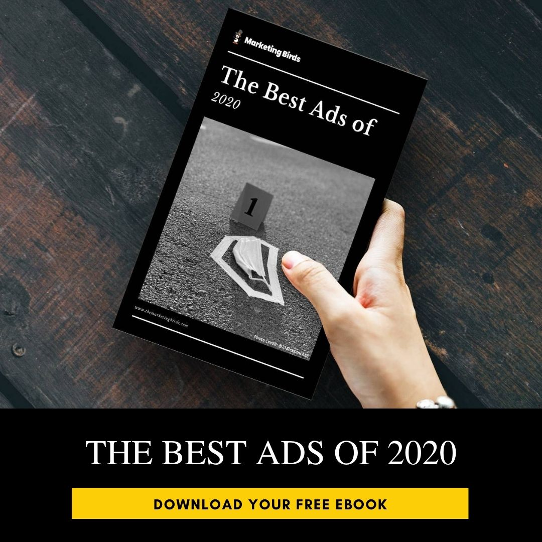The Best Ads of 2020 Marketing Birds Free eBook